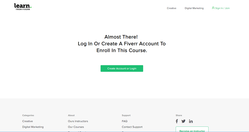 You need a standard Fiverr account to access Fiverr Learn courses